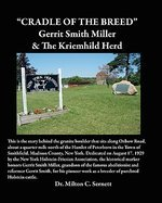 Cradle of the Breed:Gerrit Smith Miller & The Kriemhild Herd
